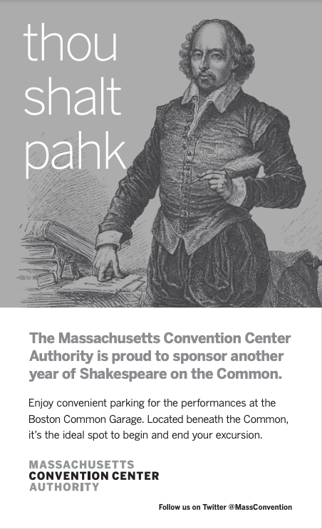 """IMAGE: Shakespeare holding a pen with text that says """"thou shalt pahk, The Massachusetts Convention Center Authority is proud to sponsor another year of Shakespeare on the Common. Enjoy convenient parking for the performances at the Boston Common Garage. Located beneath the Common, it's the ideal spot to begin and end your excursion. Follow us on Twitter @MassConvention"""""""